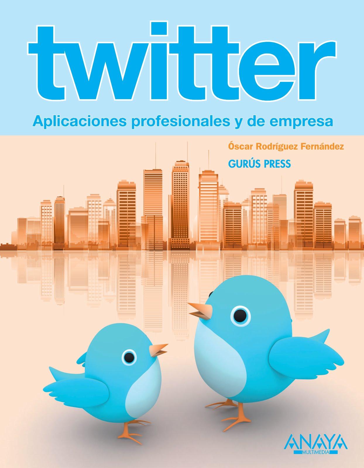 Twitter. Aplicaciones profesionales y de empresa